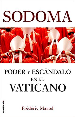 """La lobby gay in Vaticano, 8 preti su dieci sarebbero omosessuali: le verità del giornalista francese Frederic Martel finite nel libro """"Sodoma, potere e scandalo in Vaticano"""" – JUORNO.it"""